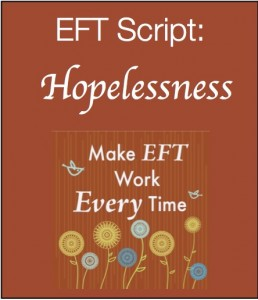 Hopelessness 258x300 Make EFT Work Every Time Kit