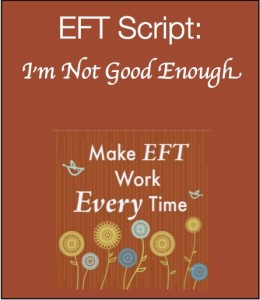 Im not good enough 260x300 Make EFT Work Every Time Kit