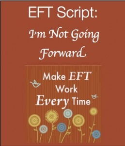 Im not moving forward 258x300 Make EFT Work Every Time Kit