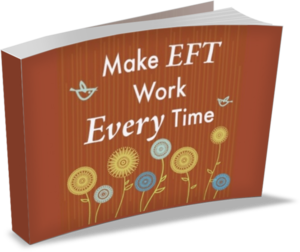 Make EFT ebook cover large Make EFT Work Every Time Kit